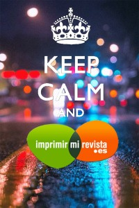 Keep calm and imprimir mi revista imprenta barata